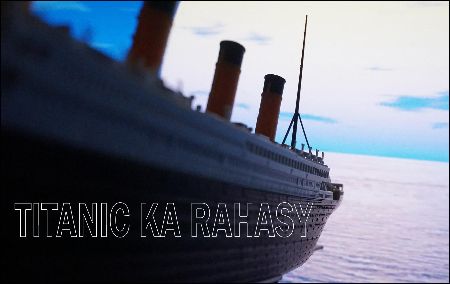 TITANIC KA RAHASY