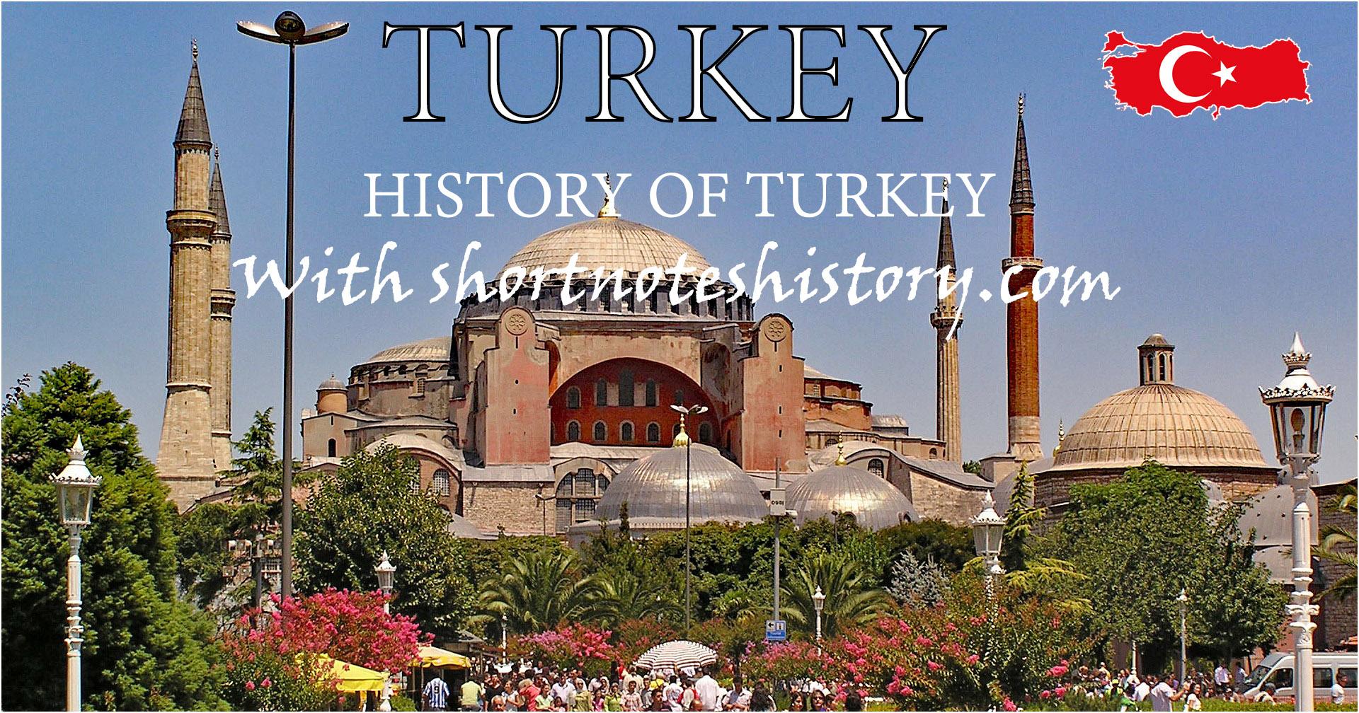 तुर्की का इतिहास || History of Turkey-2021